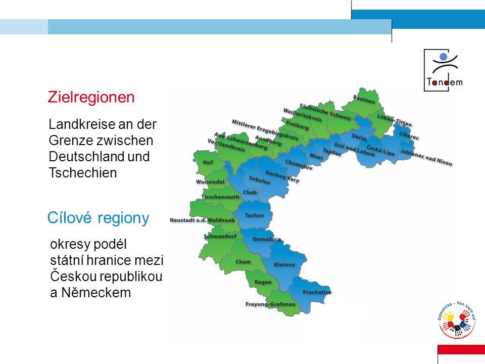 Zielregionen Cílové regiony Landkreise an der Grenze zwischen Deutschland und Tschechien okresy podél státní hranice mezi Českou republikou a Německem