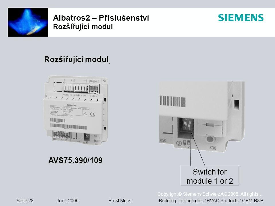 Seite 28 June 2006 Copyright © Siemens Schweiz AG 2006. All rights… Building Technologies / HVAC Products / OEM B&BErnst Moos Albatros2 – Příslušenstv