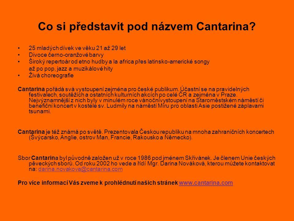 Co si představit pod názvem Cantarina.