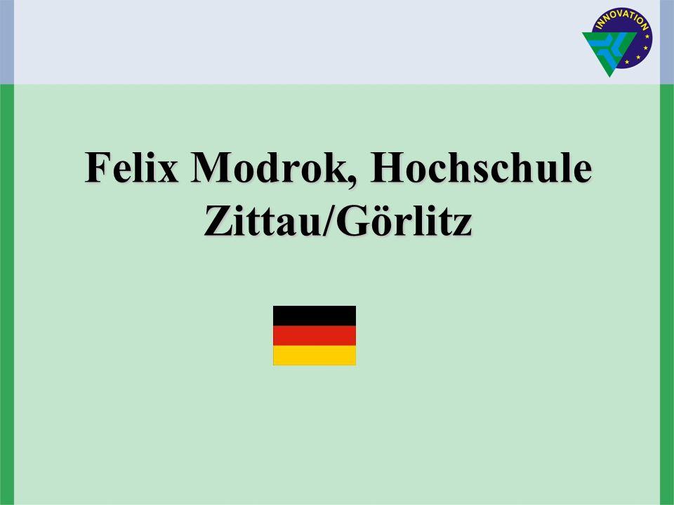 Felix Modrok, Hochschule Zittau/Görlitz Felix Modrok, Hochschule Zittau/Görlitz
