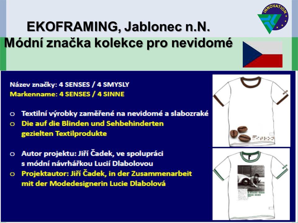 EKOFRAMING, Jablonec n.N. Módní značka kolekce pro nevidomé