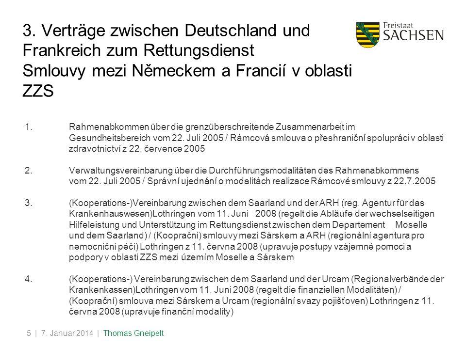 | 7.Januar 2014 | Thomas Gneipelt5 3.
