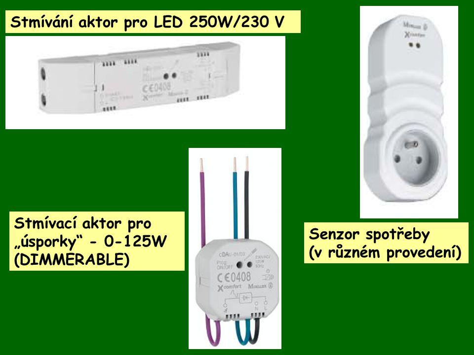 """Stmívání aktor pro LED 250W/230 V Stmívací aktor pro """"úsporky"""" - 0-125W (DIMMERABLE) Senzor spotřeby (v různém provedení)"""