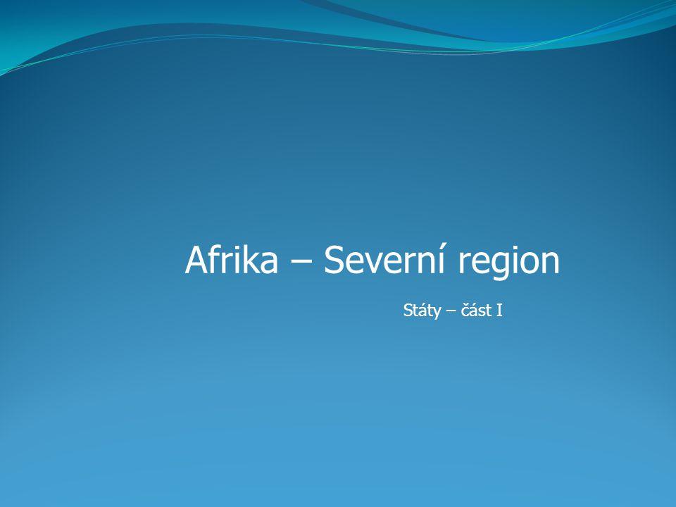 Afrika – Severní region Státy – část I