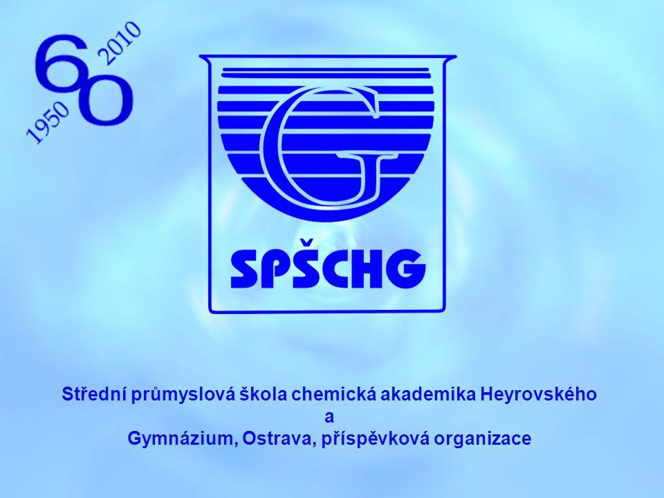 Střední průmyslová škola chemická akademika Heyrovského a Gymnázium, Ostrava, příspěvková organizace