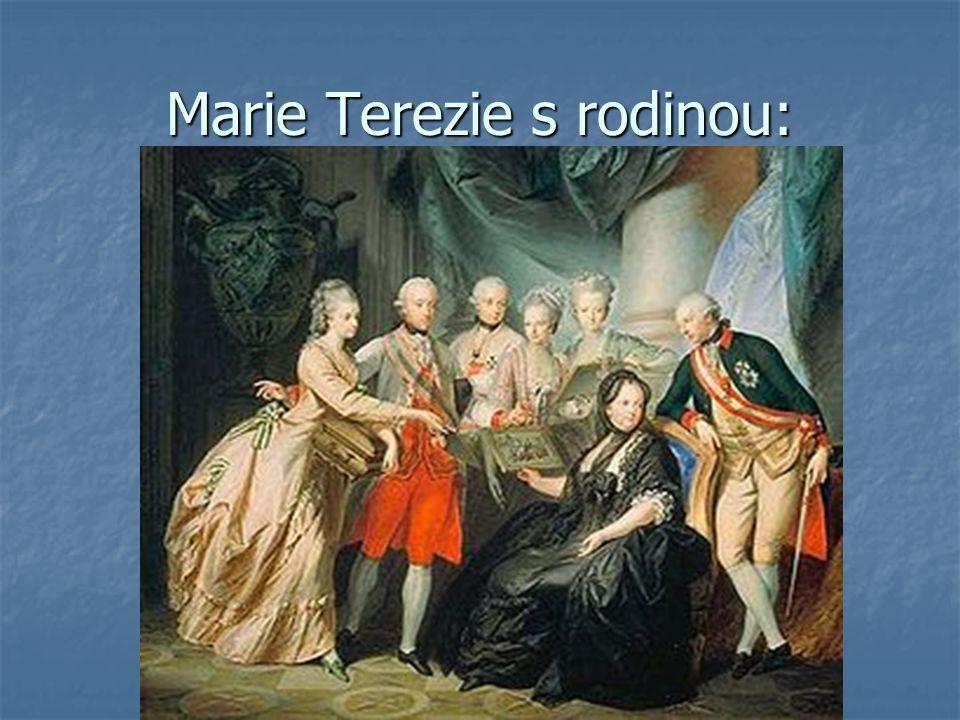Marie Terezie s rodinou: