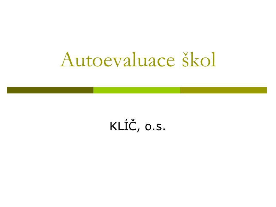 Autoevaluace škol KLÍČ, o.s.