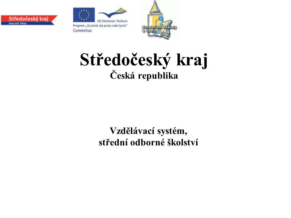 Středočeský kraj Česká republika Vzdělávací systém, střední odborné školství