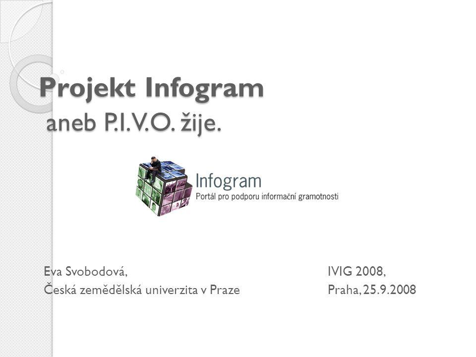 Projekt Infogram aneb P.I.V.O. žije.