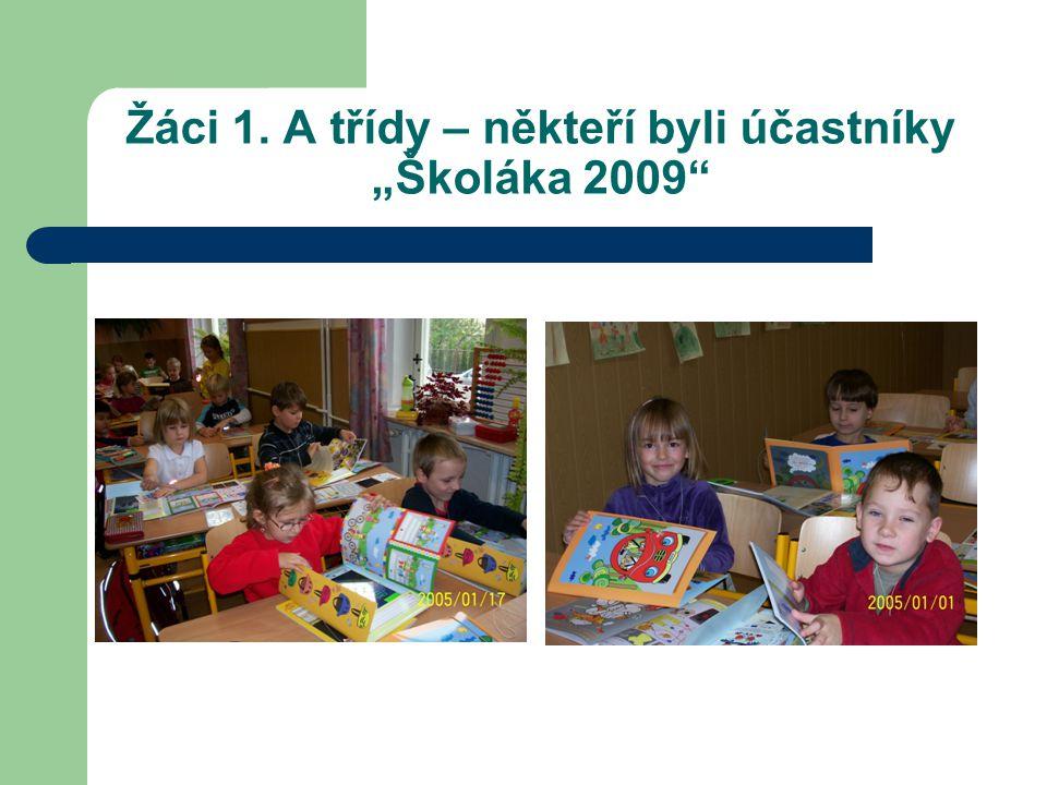 """Žáci 1. A třídy – někteří byli účastníky """"Školáka 2009"""