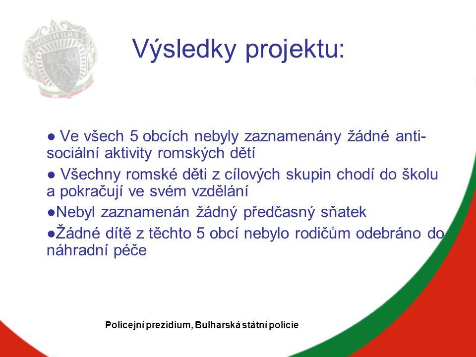 """Project """"Občané proti rasismu Základní informace: Organizátor: Nadace pro vytváření efektivních lokálních alternativ Partneři: NGO z Bulharska, Dánska, Řecka, Itálie, Španělska a Maďarska Doba trvání: leden 2010 – červenec 2011 Policejní prezidium, Bulharská státní policie"""