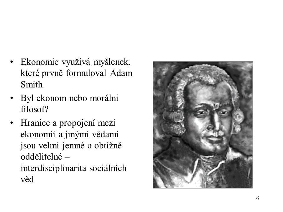 7 1759: A Theory of Moral Sentiments (Teorie mravních citů /dále: Teorie/).