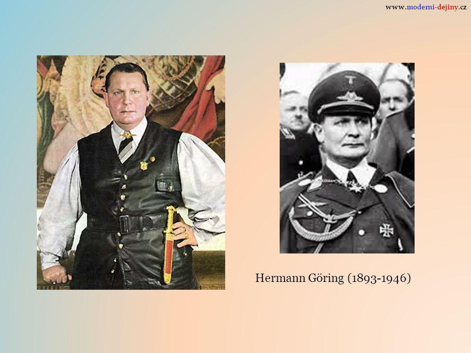 Hermann Göring (1893-1946) www.moderni-dejiny.cz