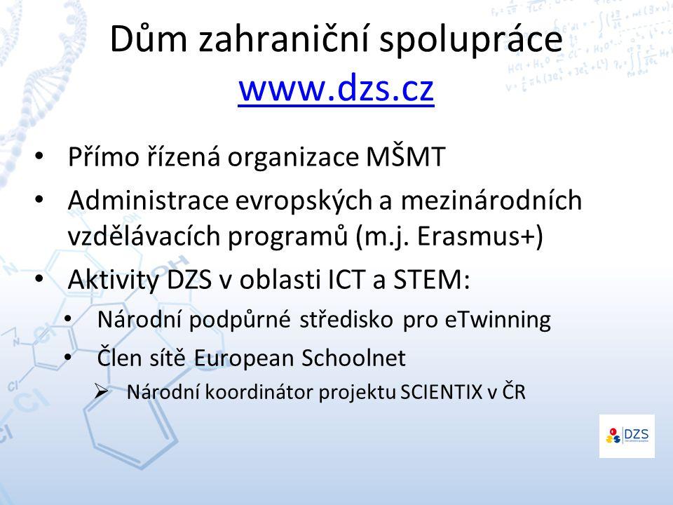 Dům zahraniční spolupráce www.dzs.cz www.dzs.cz Přímo řízená organizace MŠMT Administrace evropských a mezinárodních vzdělávacích programů (m.j.