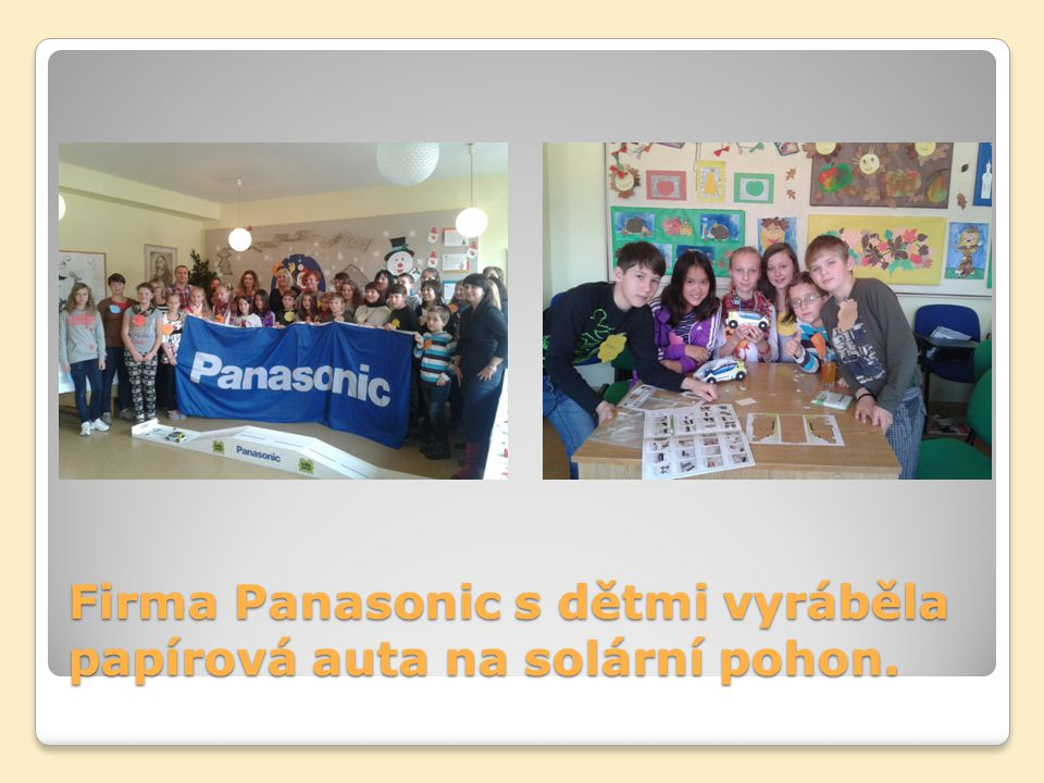 Firma Panasonic s dětmi vyráběla papírová auta na solární pohon.