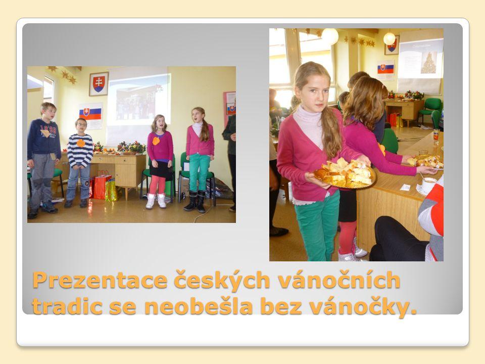 Prezentace českých vánočních tradic se neobešla bez vánočky.