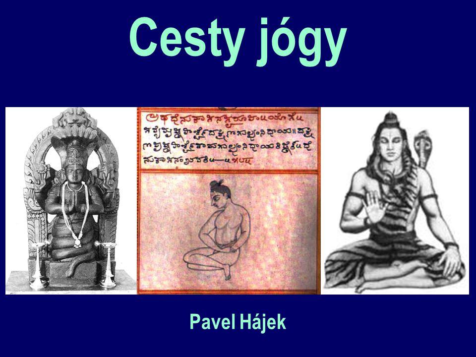 Historie – protojóga -3500 počátky harappské civilizace (písmo?) -2500 Mohendžodáro, první zobrazení jogína -2000 Mundové, Drávidové, Árijové - písemosti -1500 Bráhmanská kultura, Rgvéda -1000 Sámavéda, Jadžurvéda