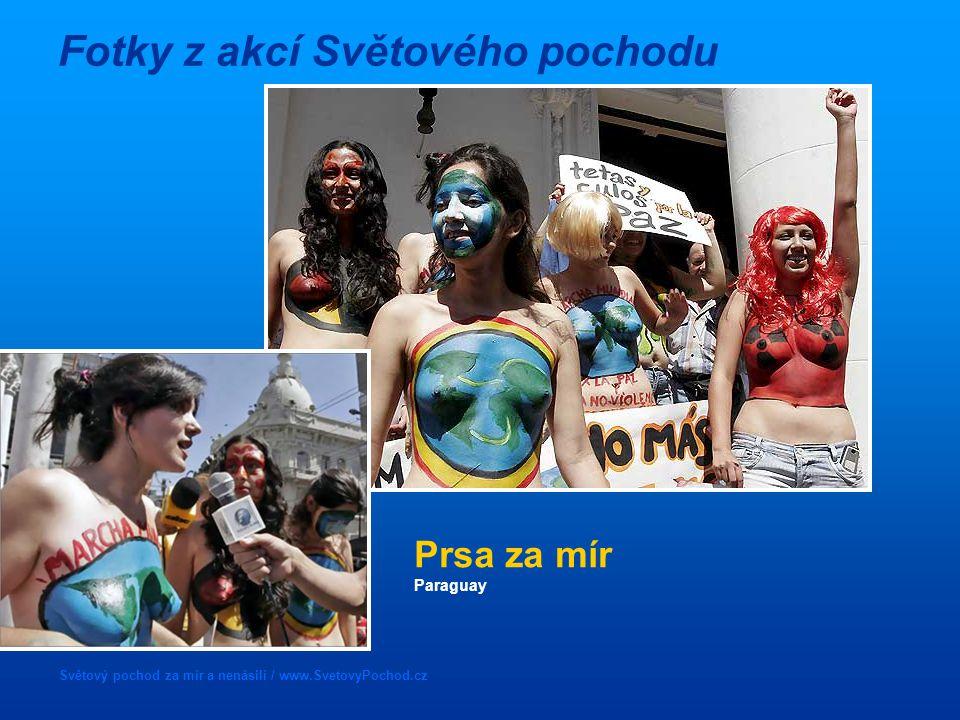 Světový pochod za mír a nenásilí / www.SvetovyPochod.cz Fotky z akcí Světového pochodu Prsa za mír Paraguay