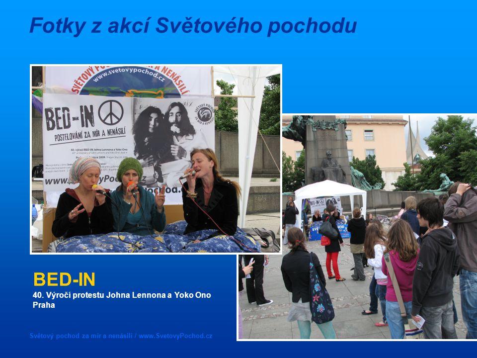 Světový pochod za mír a nenásilí / www.SvetovyPochod.cz Fotky z akcí Světového pochodu BED-IN 40.
