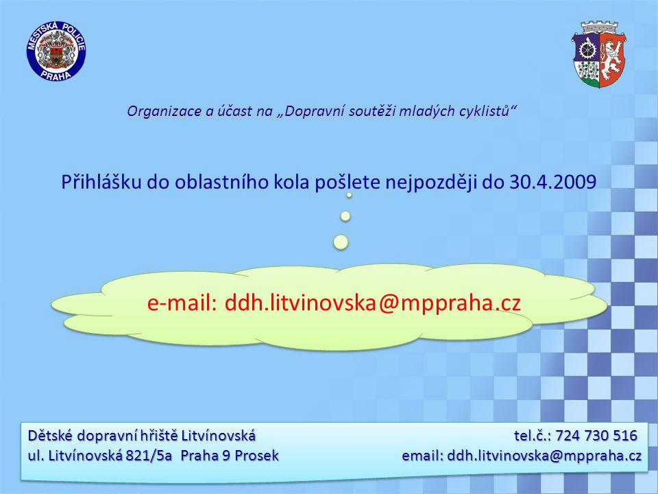 Dětské dopravní hřiště Litvínovská tel.č.: 724 730 516 ul.