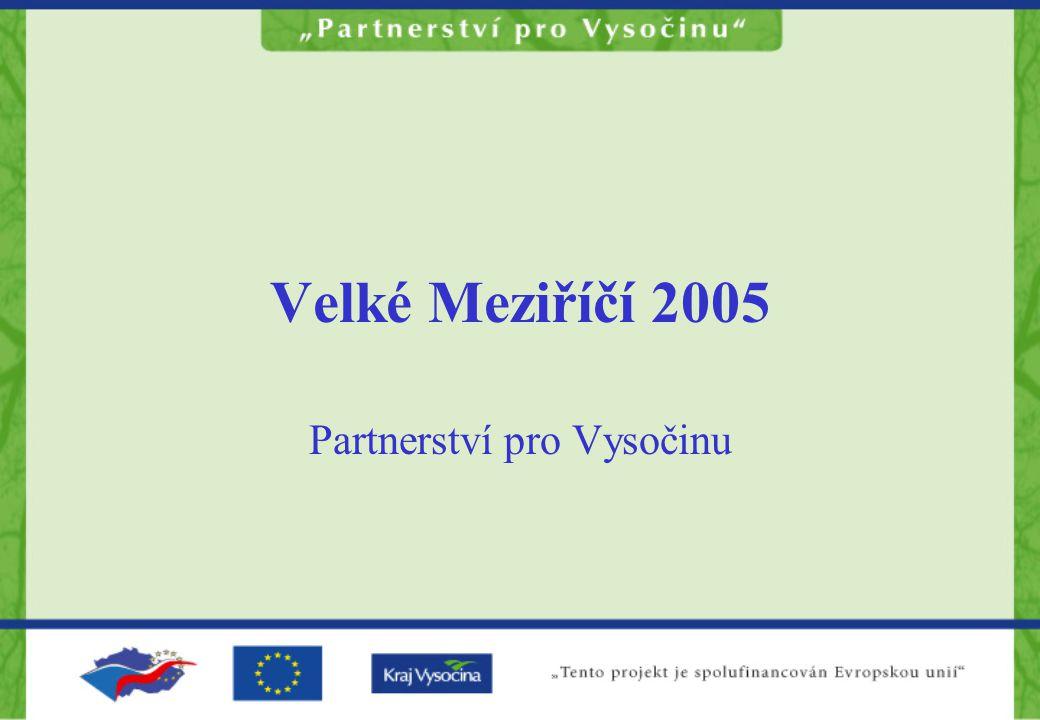 Velké Meziříčí 2005 Partnerství pro Vysočinu