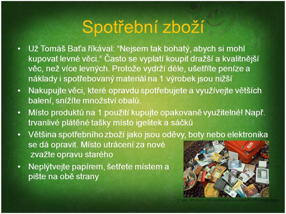 """Spotřební zboží Už Tomáš Baťa říkával: """"Nejsem tak bohatý, abych si mohl kupovat levné věci."""" Často se vyplatí koupit dražší a kvalitnější věc, než ví"""