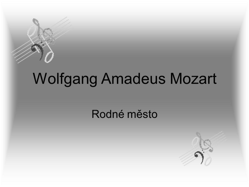 Wolfgang Amadeus Mozart Rodné město
