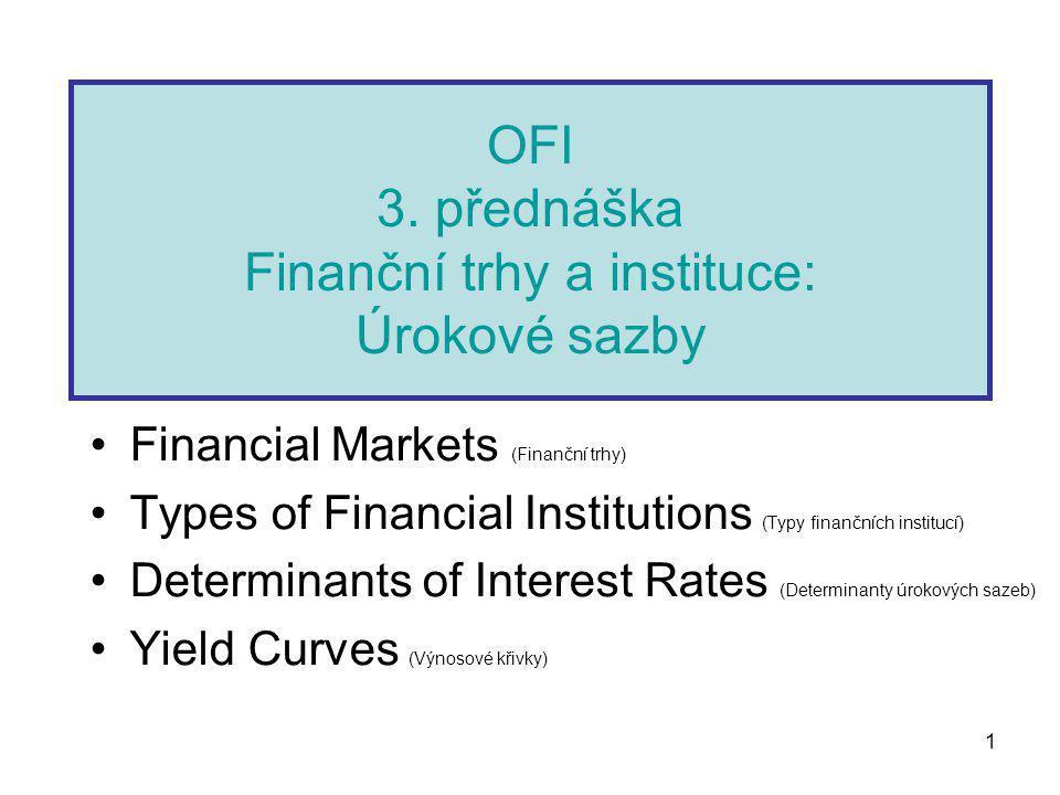 2 Define these markets (Definice trhů) Markets in general (Trhy všeobecně) Markets for physical assets (Trhy pro hmotná aktiva) Markets for financial assets (Trhy pro finanční aktiva) Money versus capital markets (Peněžní a kapitálové trhy) Primary versus secondary markets (Primární a sekundární trhy) Spot versus future markets (Spotové a forwardové trhy)