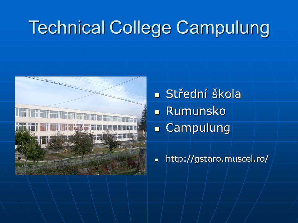 Technical College Campulung Střední škola Střední škola Rumunsko Rumunsko Campulung Campulung http://gstaro.muscel.ro/ http://gstaro.muscel.ro/