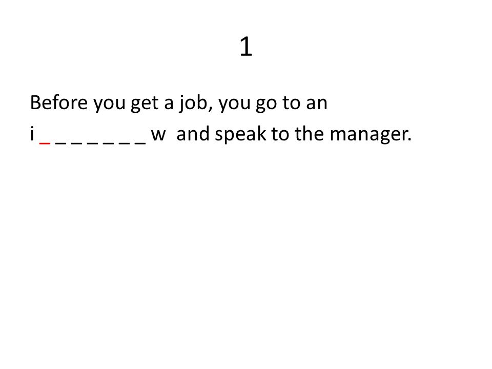 2 You read information about a job and contacts in an a _ _ _ _ t _ _ _ _ _ _ t, it´s usually published in newspapers.