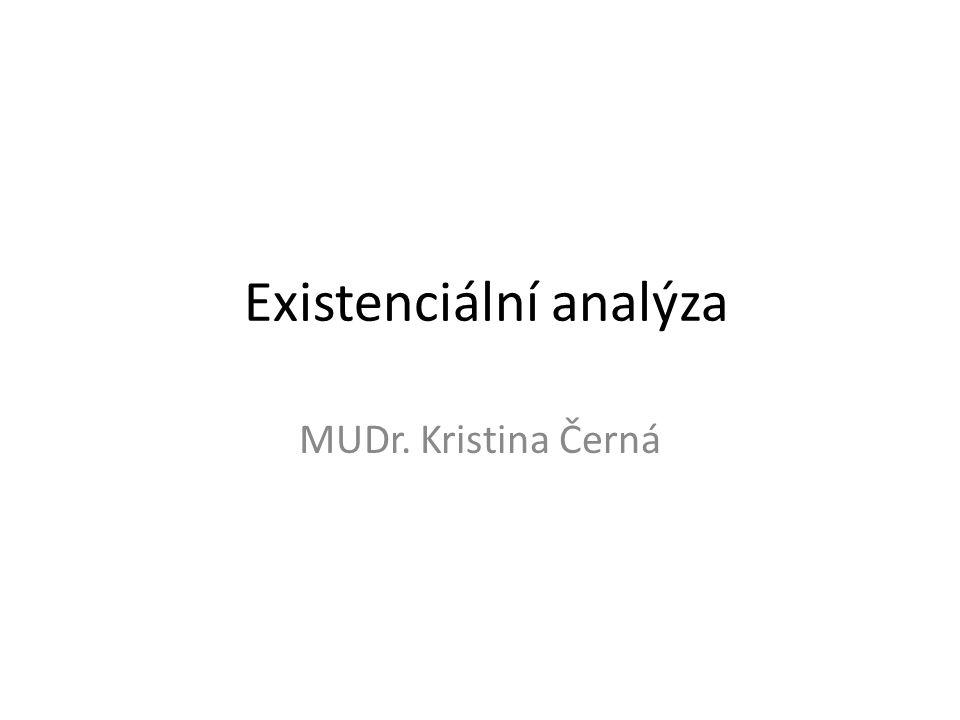 Existenciální analýza MUDr. Kristina Černá