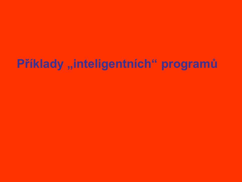 """Příklady """"inteligentních programů"""