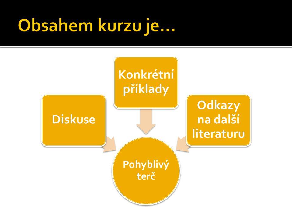 Pohybliv ý terč Diskuse Konkrétní příklady Odkazy na další literaturu