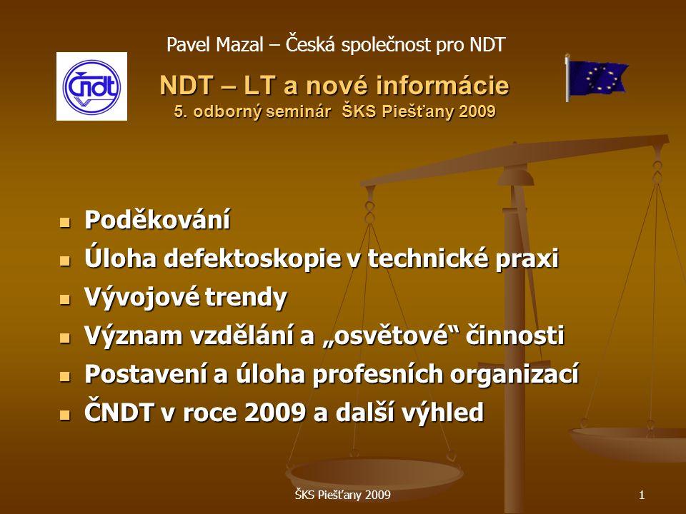 ŠKS Piešťany 20091 NDT – LT a nové informácie 5.