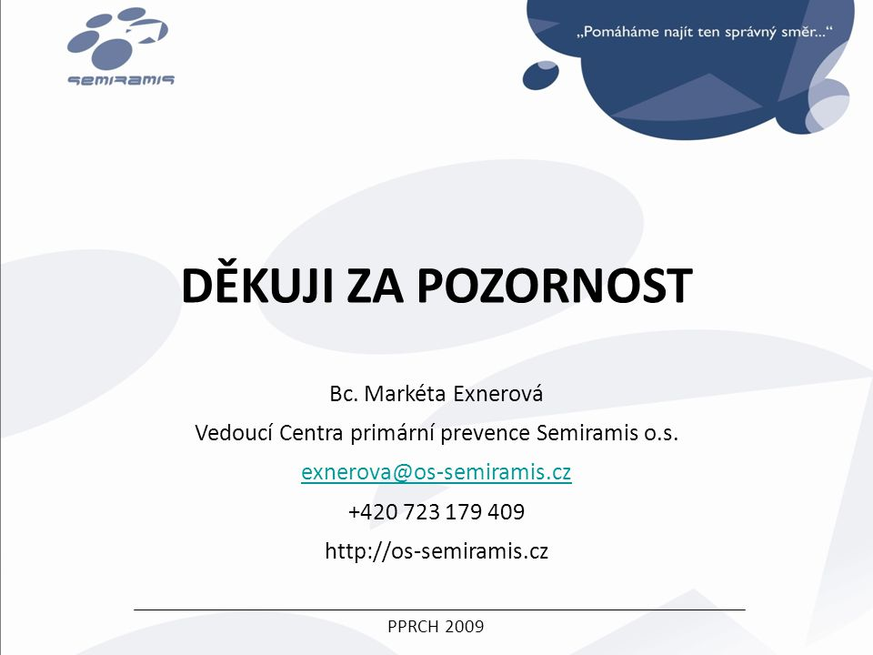 Bc. Markéta Exnerová Vedoucí Centra primární prevence Semiramis o.s.
