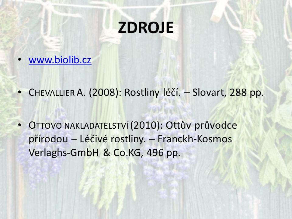 ZDROJE www.biolib.cz C HEVALLIER A. (2008): Rostliny léčí. – Slovart, 288 pp. O TTOVO NAKLADATELSTVÍ (2010): Ottův průvodce přírodou – Léčivé rostliny