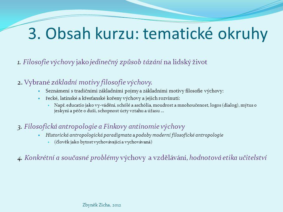 4.Výběr z doporučené literatury KRATOCHVÍL, Zdeněk.