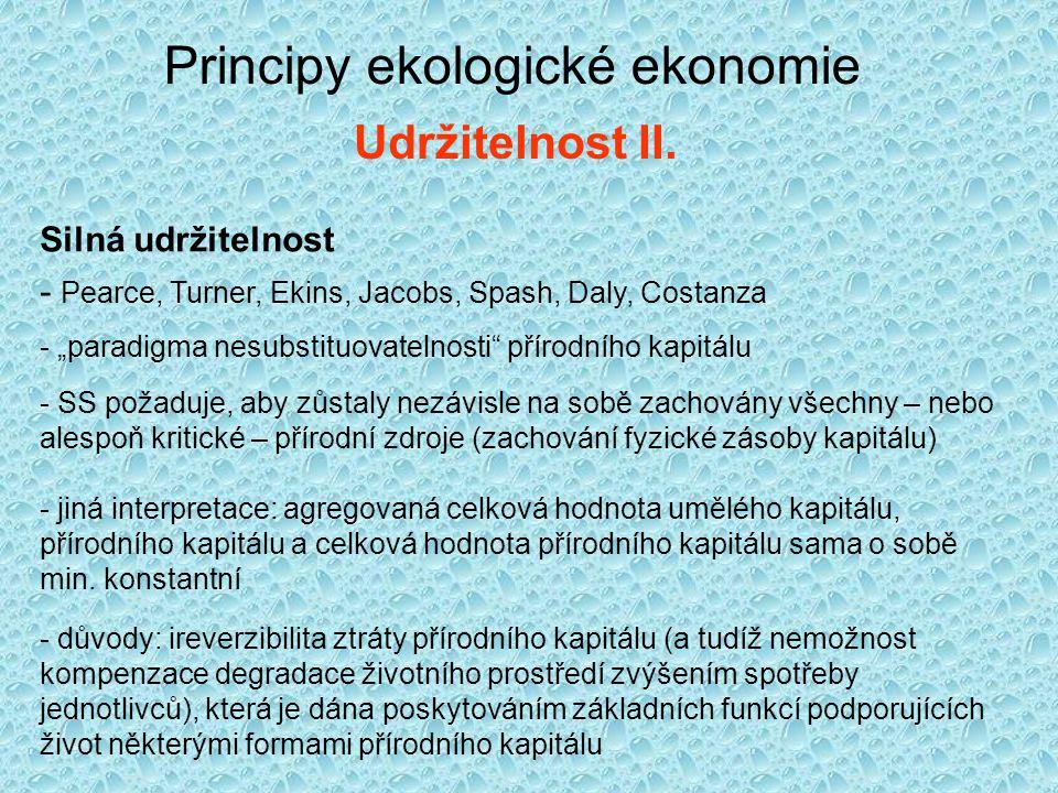 Principy ekologické ekonomie Udržitelnost II.