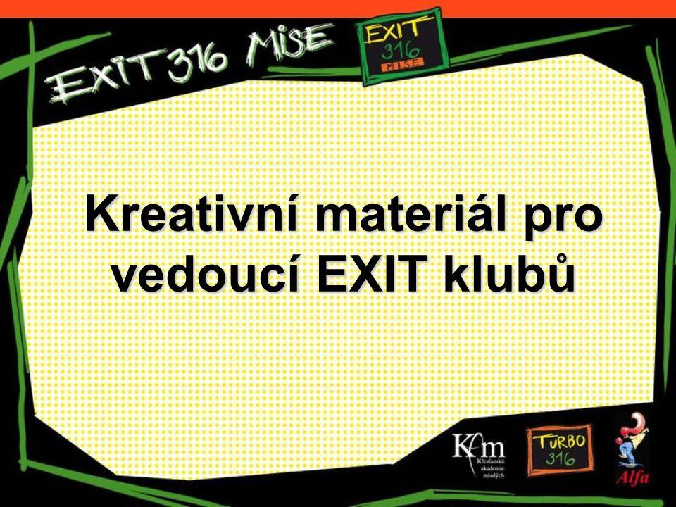 Kreativní materiál pro vedoucí EXIT klubů
