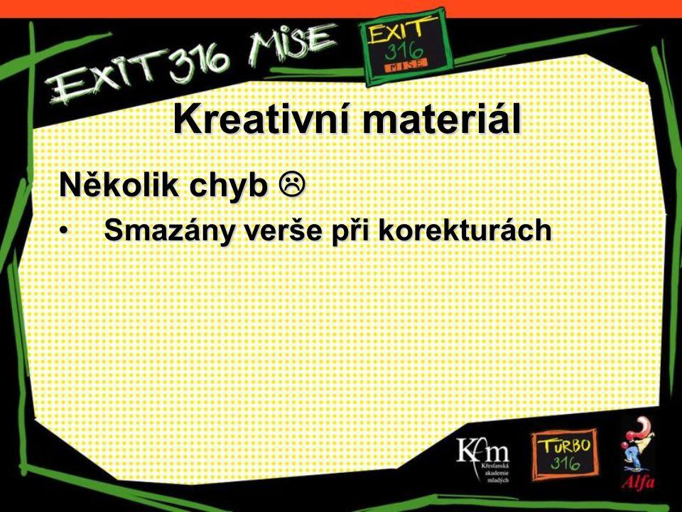 Kreativní materiál Několik chyb  Smazány verše při korekturáchSmazány verše při korekturách