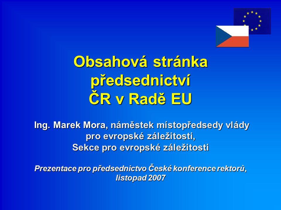 Role předsednické země –administrace a řízení práce Rady EU –stanovení obsahových priorit a agendy předsednictví –vyjednávání, mediace –reprezentace Rady EU (vnější i vnitřní)
