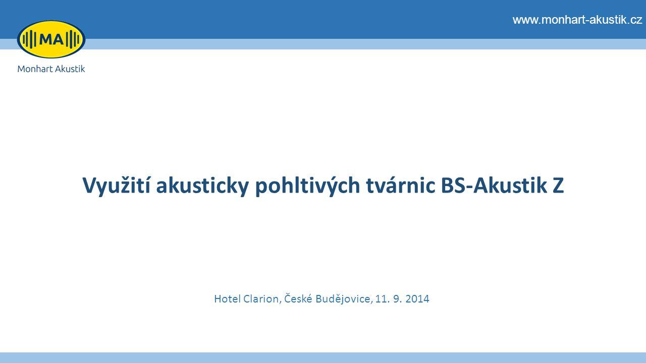 Využití akusticky pohltivých tvárnic BS-Akustik Z www.monhart-akustik.cz Hotel Clarion, České Budějovice, 11.
