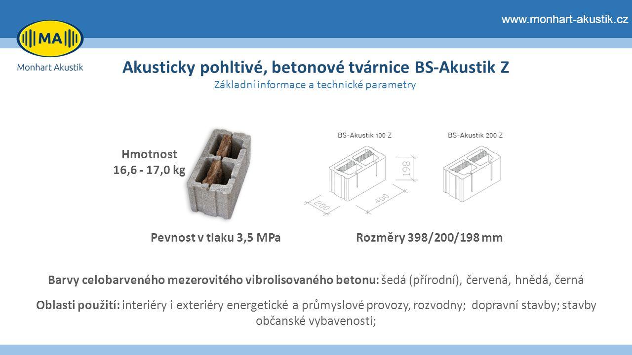 Akusticky pohltivé, betonové tvárnice BS-Akustik Z Základní informace a technické parametry www.monhart-akustik.cz Hmotnost 16,6 - 17,0 kg Rozměry 398/200/198 mmPevnost v tlaku 3,5 MPa Barvy celobarveného mezerovitého vibrolisovaného betonu: šedá (přírodní), červená, hnědá, černá Oblasti použití: interiéry i exteriéry energetické a průmyslové provozy, rozvodny; dopravní stavby; stavby občanské vybavenosti;