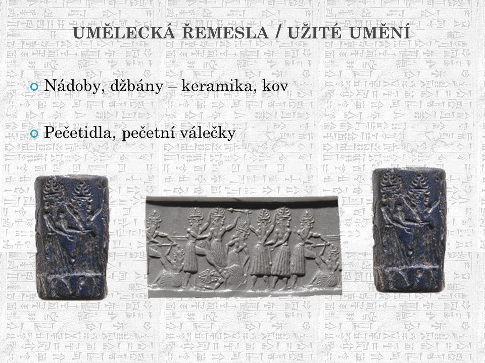 UMĚLECKÁ ŘEMESLA / UŽITÉ UMĚNÍ Nádoby, džbány – keramika, kov Pečetidla, pečetní válečky