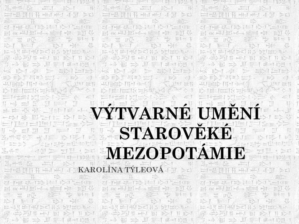 STAROVĚKÁ MEZOPOTÁMIE Přelom 4.a 3. tisíciletí p.n.l.