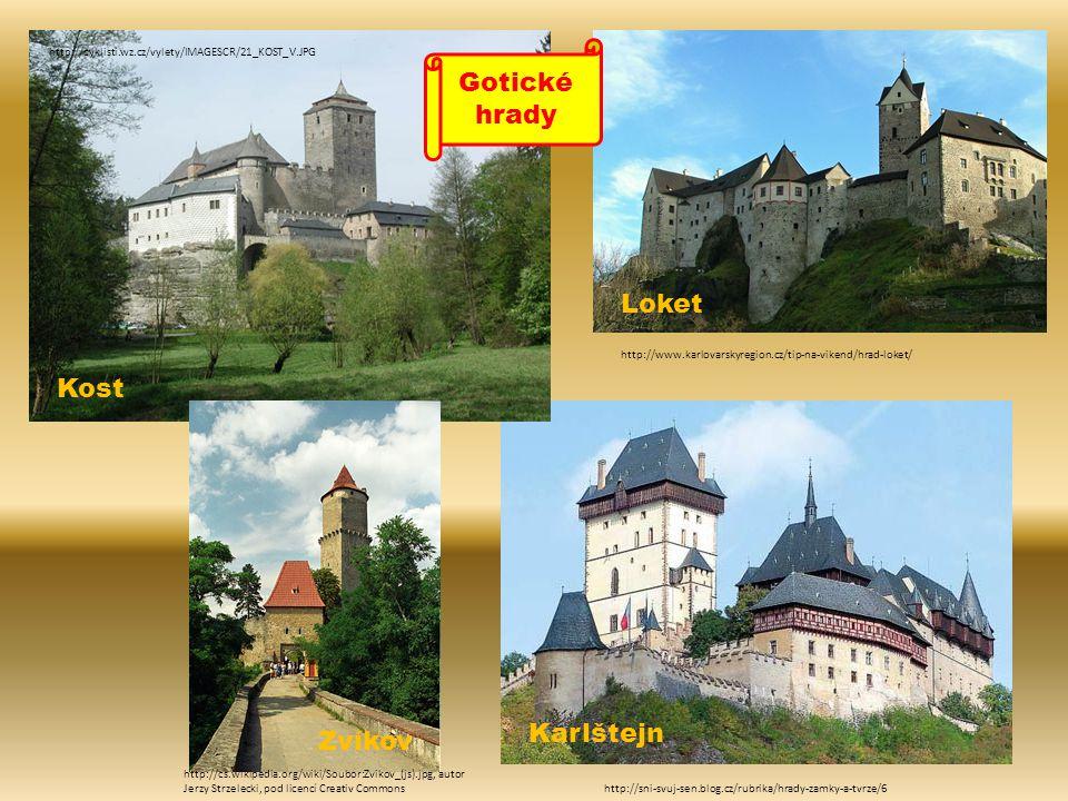 http://cyklisti.wz.cz/vylety/IMAGESCR/21_KOST_V.JPG http://sni-svuj-sen.blog.cz/rubrika/hrady-zamky-a-tvrze/6 Gotické hrady http://www.karlovarskyregi