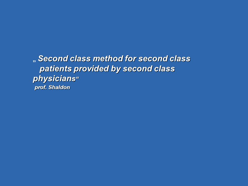 "Second class method for second class "" Second class method for second class patients provided by second class physician s patients provided by second class physician s prof."