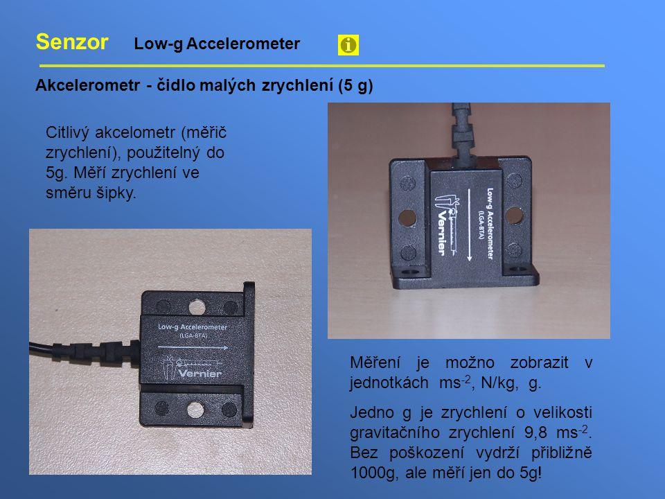 Senzor Low-g Accelerometer Akcelerometr - čidlo malých zrychlení (5 g) Citlivý akcelometr (měřič zrychlení), použitelný do 5g. Měří zrychlení ve směru