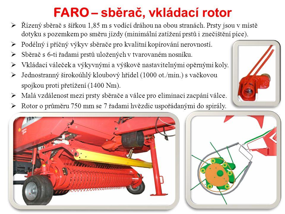 FARO – sběrač, vkládací rotor ŘŘ ízený sběrač s šířkou 1,85 m s vodící dráhou na obou stranách. Prsty jsou v místě dotyku s pozemkem po směru jízdy