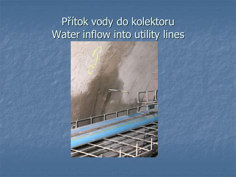 Přítok vody do kolektoru Water inflow into utility lines